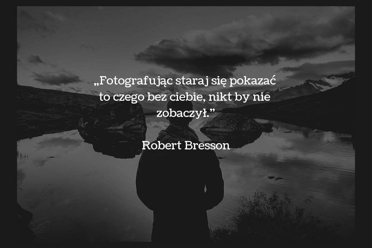 30 cytatów fotograficznych Robert Bresson