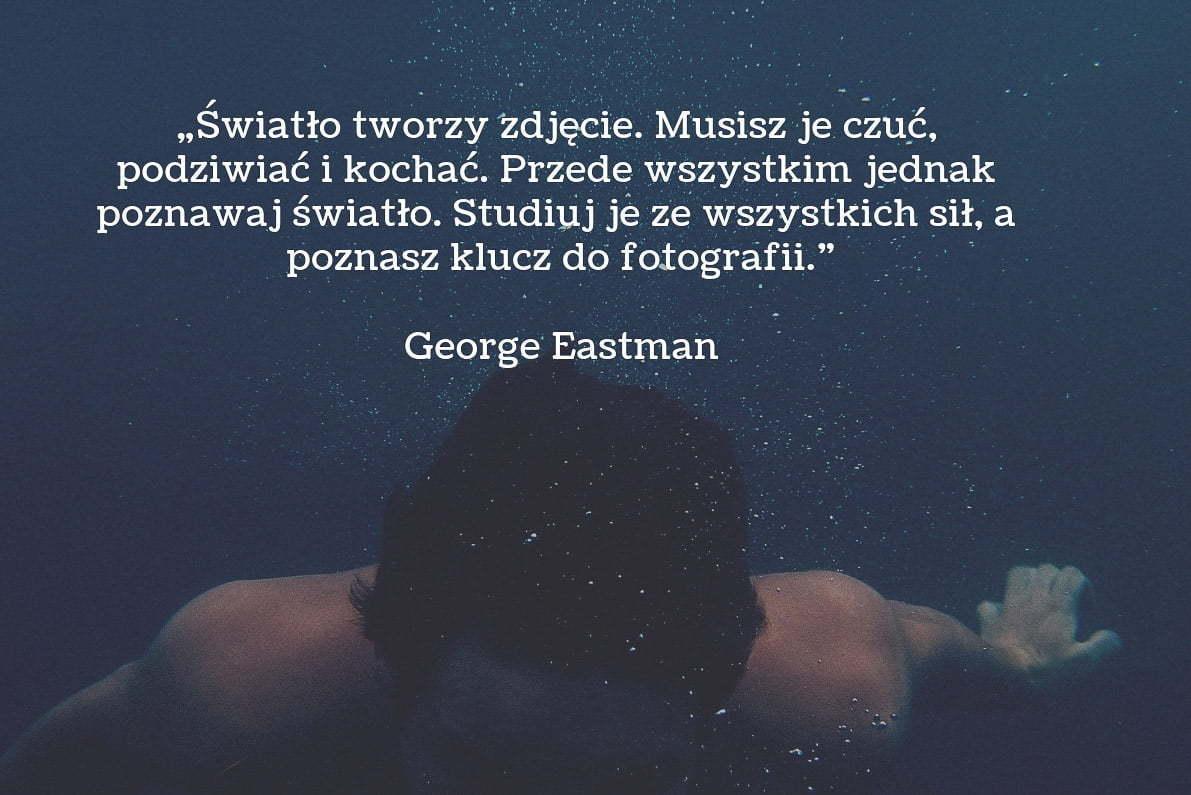 30 cytatów fotograficznych George Eastman