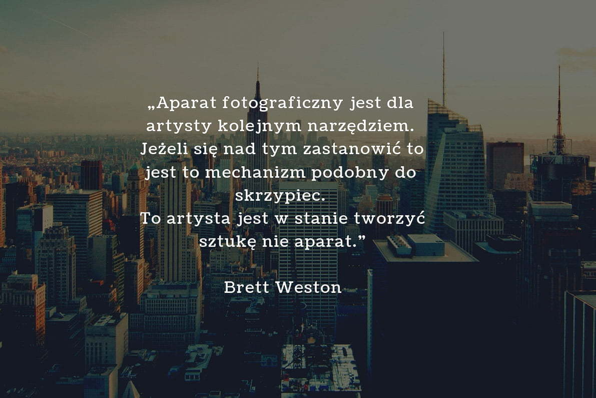 30 cytatów fotograficznych Brett Weston