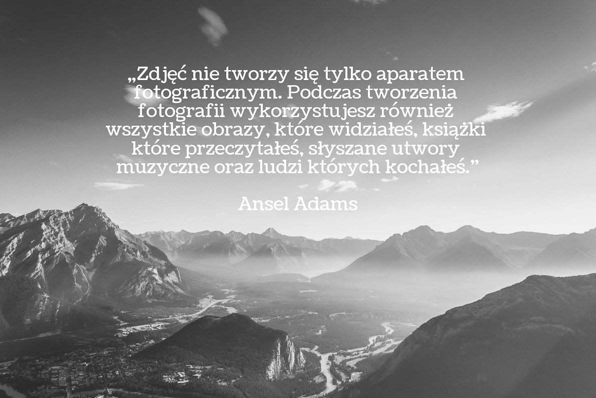30 cytatów fotograficznych Ansel Adams