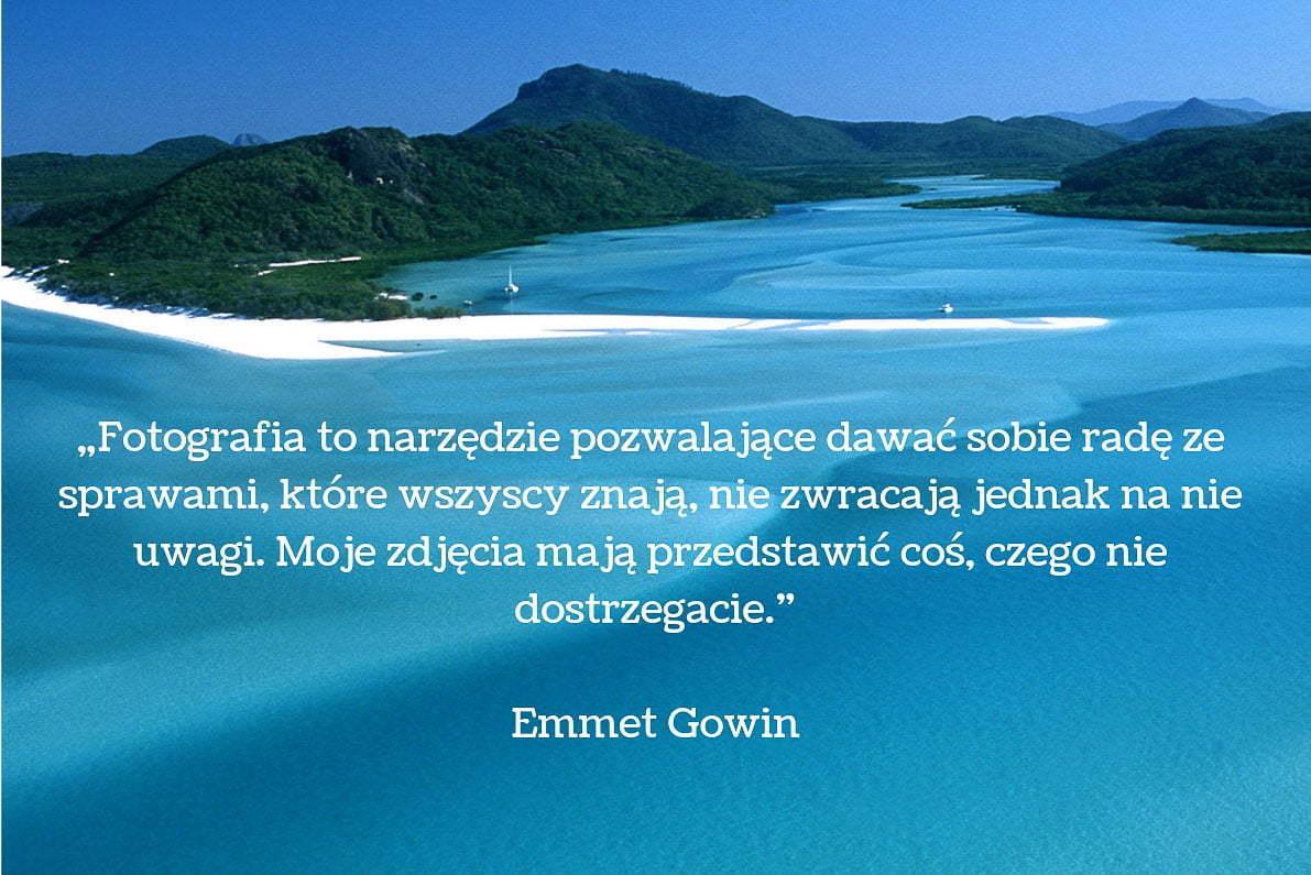 30 cytatów fotograficznych Emmet Gowin