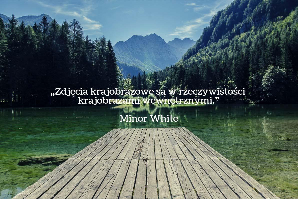 30 cytatów fotograficznych Minor White